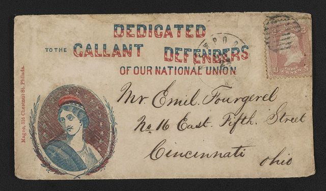 "[Civil War envelope showing bust of Columbia encircled with laurel branches bearing message ""Dedicated to the gallant defenders of our National Union""]"