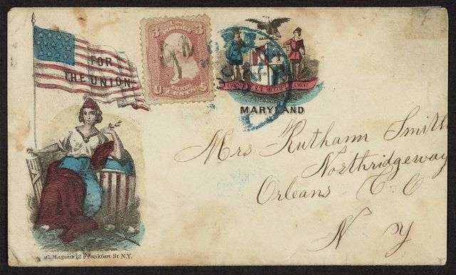 "[Civil War envelope showing Columbia with American flag bearing message ""For the Union"" and state seal of Maryland]"