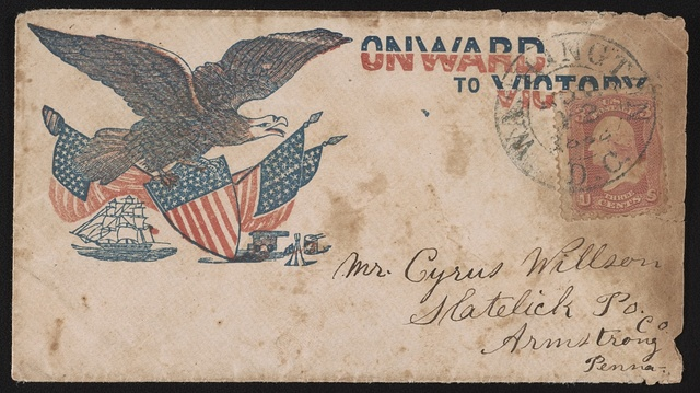 """[Civil War envelope showing eagle with American flags and shield above sailing ship, cannon, tent, and drum with message """"Onward to Victory""""]"""