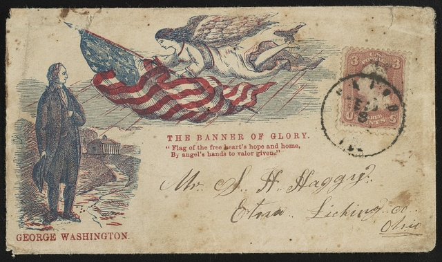 "[Civil War envelope showing George Washington standing at Mount Vernon and angel with American flag, bearing message ""The banner of glofy""]"