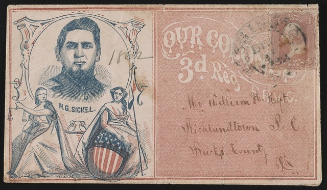 "[Civil War envelope showing portrait of Colonel Horatio Gates Sickel of Co. K, 32nd Pennsylvania Infantry Regiment, inset in medallion decorated with figures of Justice and Columbia, with message ""Our Colonel, 3d. Reg. P.R.V.C.""]"