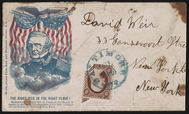"[Civil War envelope showing portrait of Lieutenant General Winfield Scott in front of eagle and American flag banner with message ""The right man in the right place!""]"