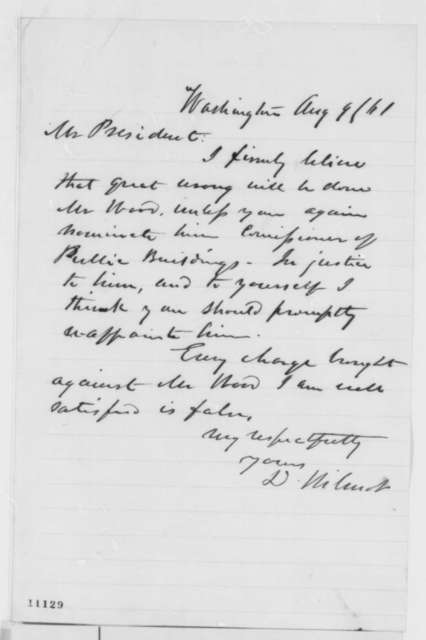 David Wilmot to Abraham Lincoln, Friday, August 09, 1861  (Recommendation)