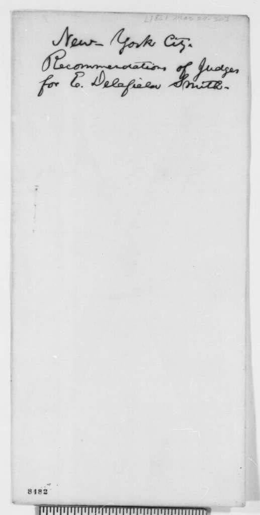 E. Delafield Smith, Saturday, March 30, 1861  (Copies Letters of Recommendation for Office of District Attorney for New York to Lincoln and Seward)