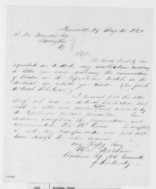 Edgar Needham to F. M. Murray, Monday, August 12, 1861  (Political affairs)