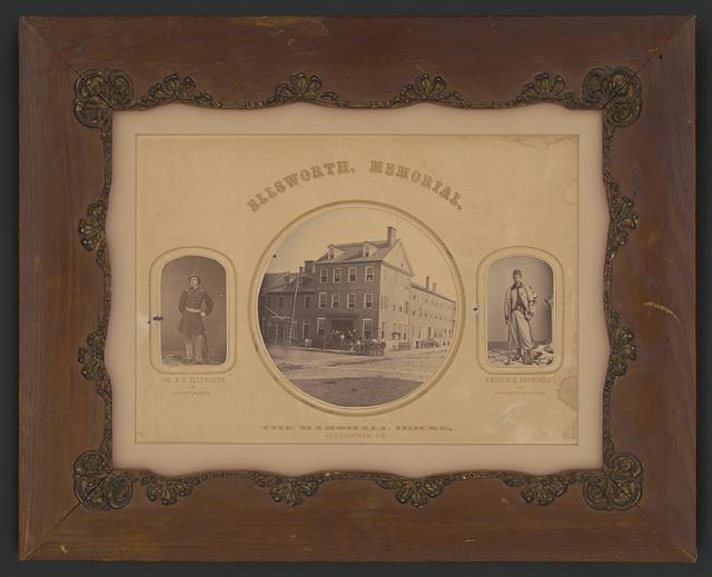 Ellsworth. Memorial Col. E.E. Ellsworth, the patriot martyr. The Marshall house, Alexandria, Va. Francis E. Brownell, the avenger of Ellsworth.
