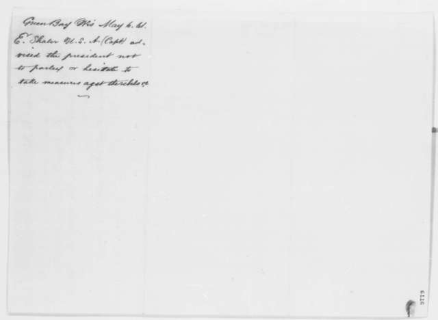 Ephraim Shaler to Abraham Lincoln, Monday, May 06, 1861  (Support)