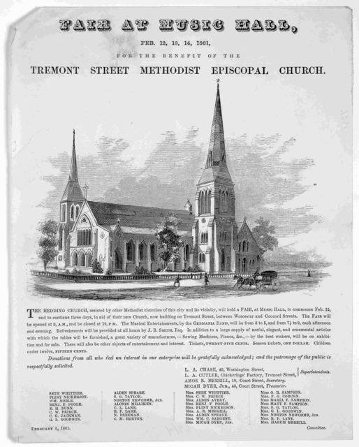 Fair at Music Hall, Feb. 12, 13, 14, 1861. for the benefit of the Tremont Street Methodist Episcopal Church ... [Boston] Febuary 5, 1861.