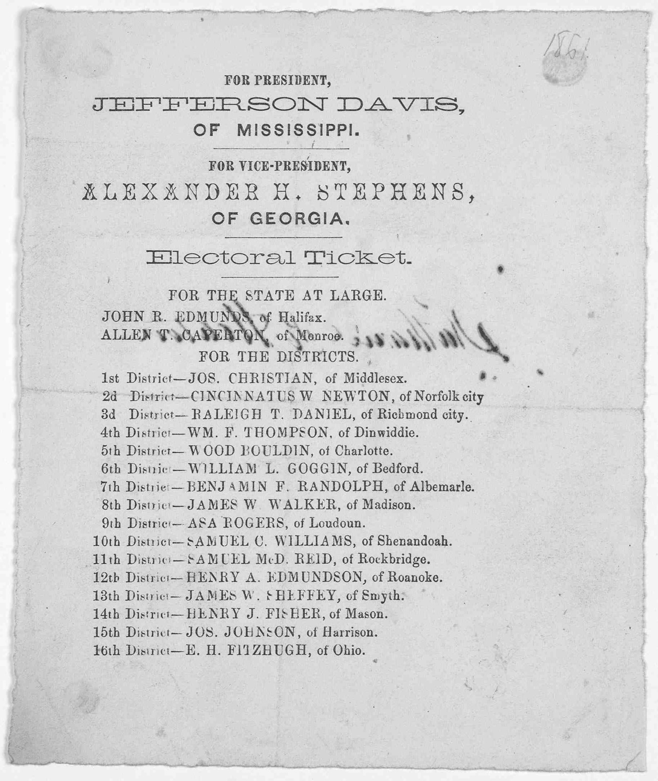 For President Jefferson Davis, of Mississippi. For Vice-President, Alexandria H. Stephens, of Georgia. Electoral ticket. For the state at large. [Virginia electoral ticket] [1861].
