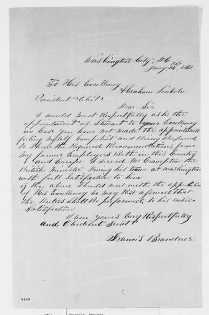 Francis Brandner to Abraham Lincoln, Monday, January 14, 1861  (Seeks position on White House household staff)