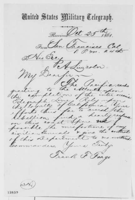 Frank F. Fargo to Abraham Lincoln, Friday, October 25, 1861  (Telegram regarding completion of inter-oceanic telegraph line)