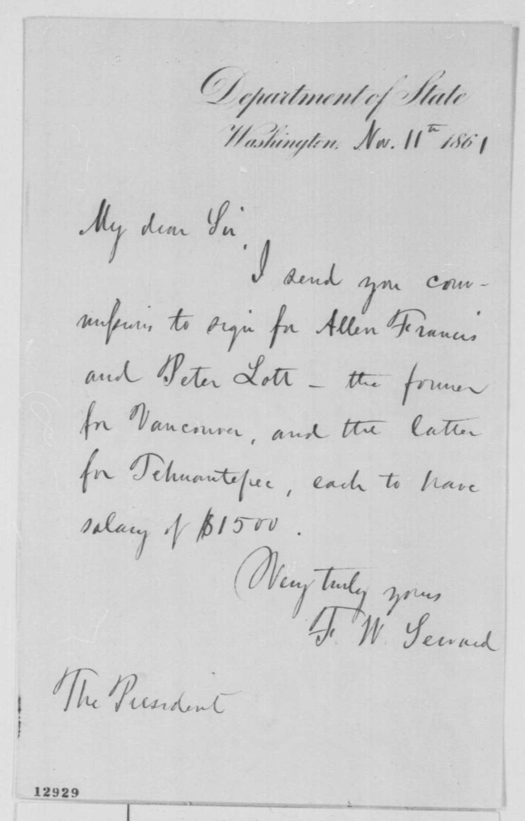 Frederick W. Seward to Abraham Lincoln, Monday, November 11, 1861  (Forwards commissions to sign)