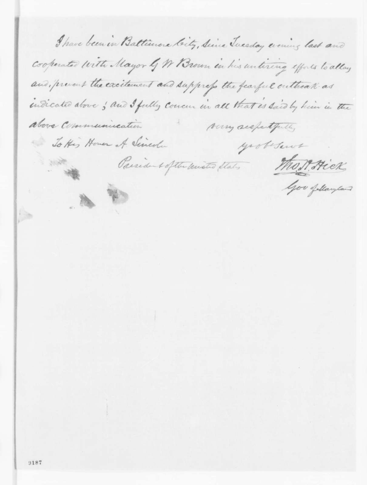 George W. Brown to Abraham Lincoln, Thursday, April 18, 1861  (Conditions in Baltimore; with endorsement from Thomas Hicks)