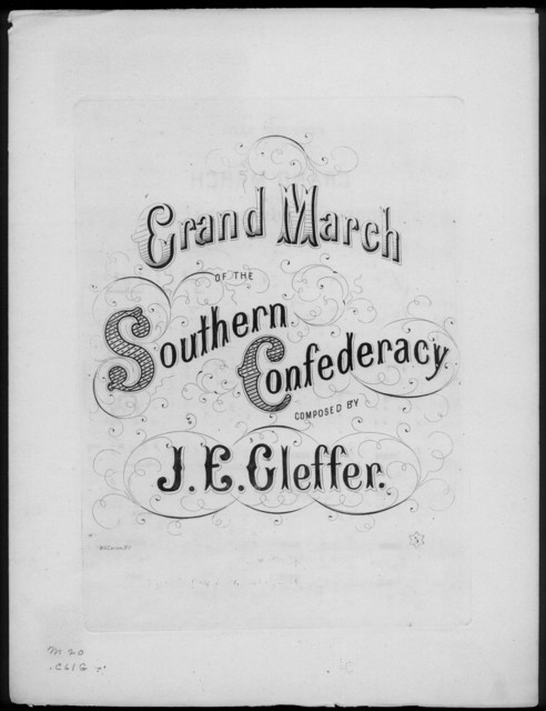 Grand march of the Southern Confederacy
