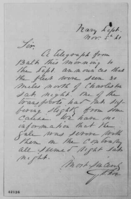 Gustavus V. Fox to Abraham Lincoln, Tuesday, November 05, 1861  (Naval affairs)