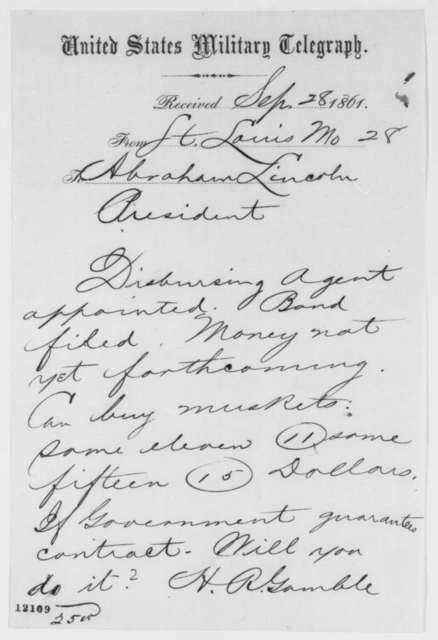 Hamilton R. Gamble to Abraham Lincoln, Saturday, September 28, 1861  (Telegram regarding military affairs)
