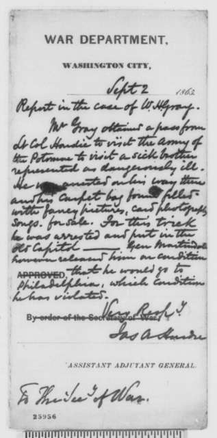 Harris G. Rodgers to Robert H. Duell, Monday, August 31, 1863  (Case of William H. Gray; with Robert H. Duell to Lincoln, August 31, 1861; endorsed by Lincoln, September 1, 1863, et al.)