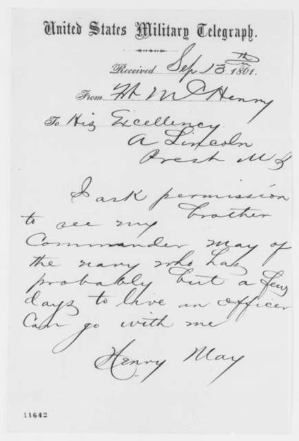 Henry May to Abraham Lincoln, Friday, September 13, 1861  (Telegram requesting permission to visit brother)
