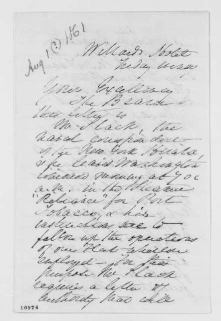 Henry Wickoff to Abraham Lincoln, Thursday, August 01, 1861  (Seeks permission for reporter to board U.S. navy ships)