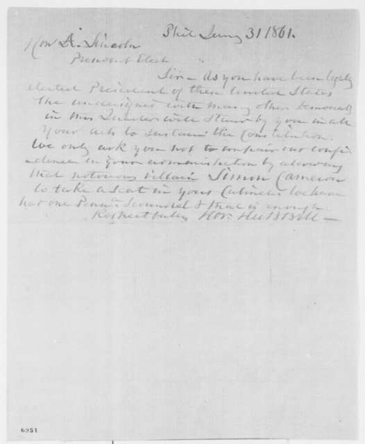 Horatio Hubbell to Abraham Lincoln, Thursday, January 31, 1861  (Opposes Cameron)