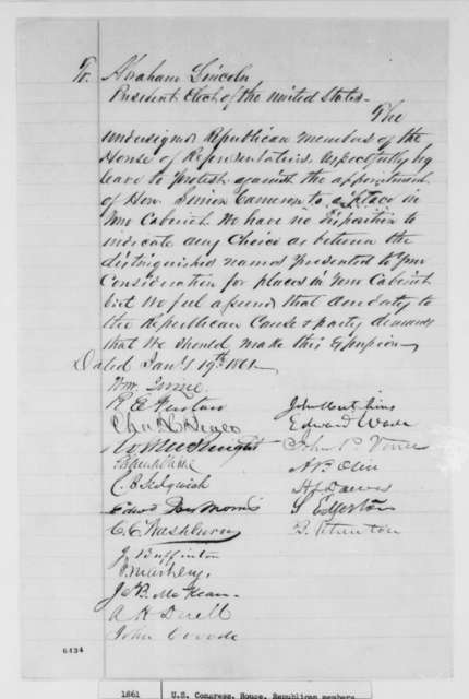 House of Representatives Republicans to Abraham Lincoln, Saturday, January 19, 1861  (Petition protesting appointment of Cameron)