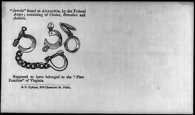 "[Illustrated Civil War ""Union Envelopes""]: ""Jewels"" of the ""1st Families"" of Va., consisting of [slave] ""chains, bracelets, & anklets"""