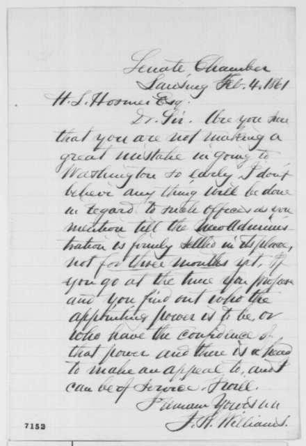J. R. Williams to Hezekiah L. Hosmer, Monday, February 04, 1861  (Advice)