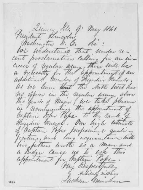 Jackson Grimshaw and Archibald Williams to Abraham Lincoln, Thursday, May 09, 1861  (Recommend John Pope)