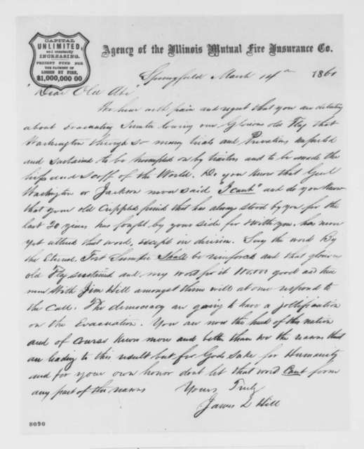 James L. Hill to Abraham Lincoln, Thursday, March 14, 1861  (Support and urges Lincoln to reinforce Fort Sumter)