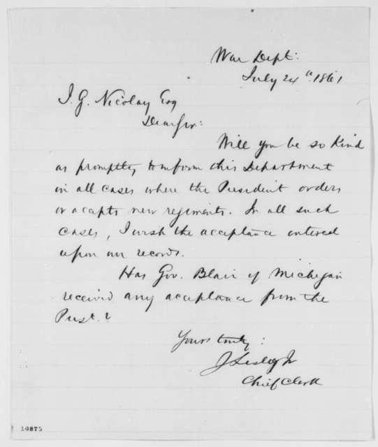 James Lesley Jr. to John G. Nicolay, Wednesday, July 24, 1861  (Military affairs)