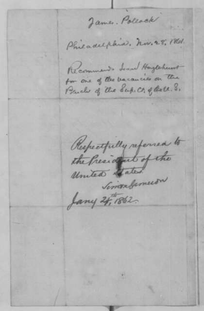 James Pollock to Simon Cameron, Thursday, November 28, 1861  (Recommendation; endorsed by Cameron to Lincoln, Jan. 24, 1862)