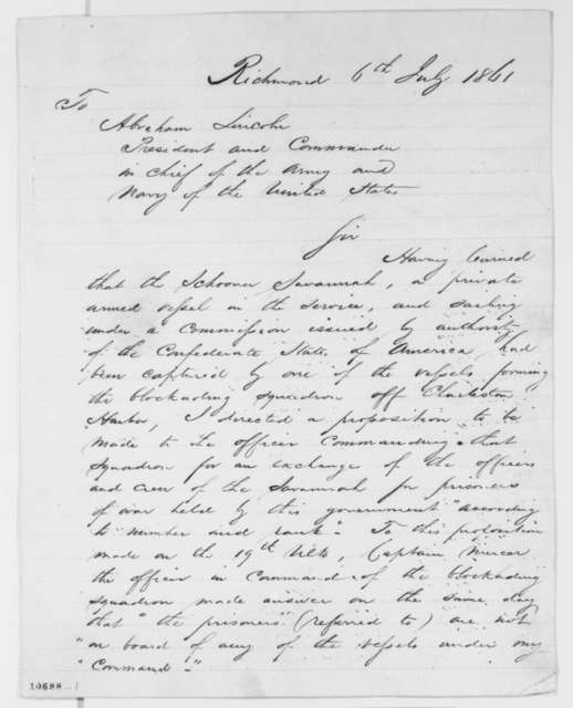 Jefferson Davis to Abraham Lincoln, Saturday, July 06, 1861  (Capture of the Savannah)