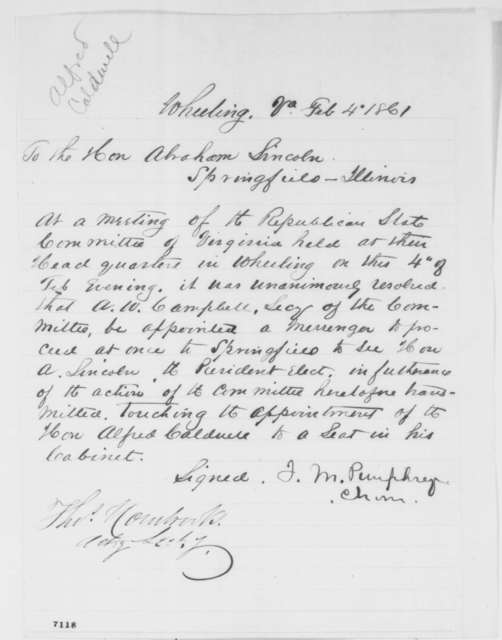 J.M. Pumphrey to Abraham Lincoln, Monday, February 04, 1861  (Virginia Republicans recommend Alfred Caldwell for cabinet)