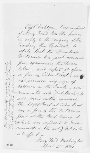 John A. Dahlgren to Abraham Lincoln, Thursday, April 25, 1861  (Report on situation along Potomac River)