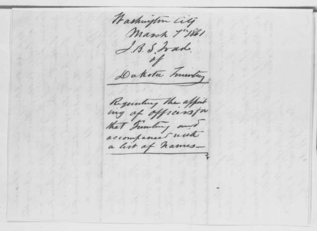 John B. S. Todd to Abraham Lincoln, Thursday, March 07, 1861  (Appointments for Dakota Territory)