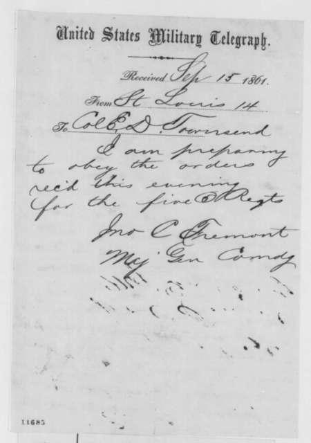 John C. Fremont to Edward D. Townsend, Sunday, September 15, 1861  (Telegram acknowledging order)