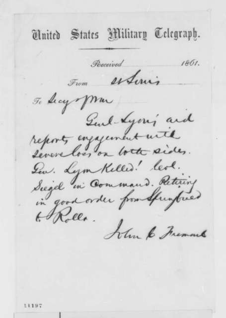 John C. Fremont to Simon Cameron, Tuesday, August 13, 1861  (Telegram reporting battle at Wilson's Creek)