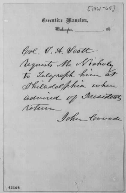 John Covode to John G. Nicolay, 1861-65  (Requests notification upon return of president)