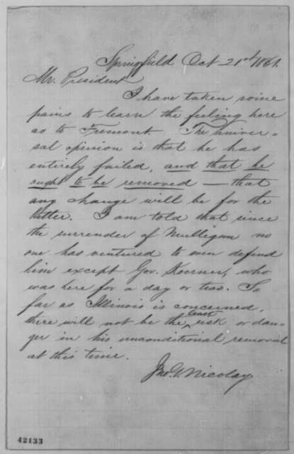 John G. Nicolay to Abraham Lincoln, Monday, October 21, 1861  (Removal of General Fremont)