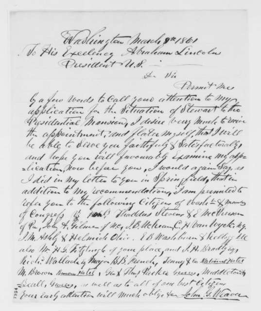 John G. Weaver to Abraham Lincoln, Saturday, March 09, 1861  (Seeks position as steward at White House)