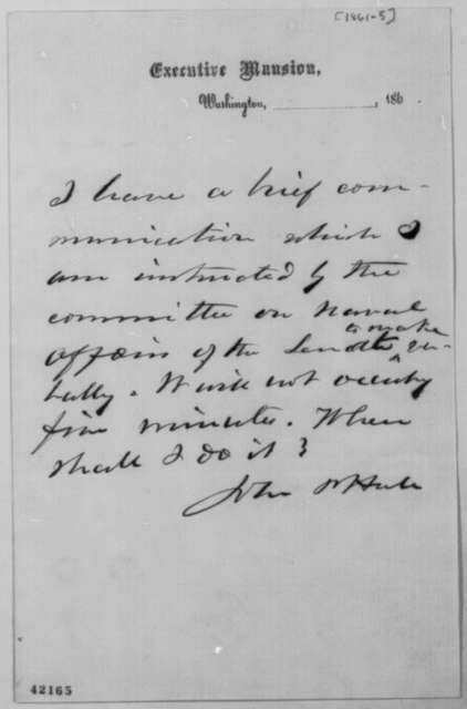 John P. Hale to Abraham Lincoln, 1861-65  (Requests interview)