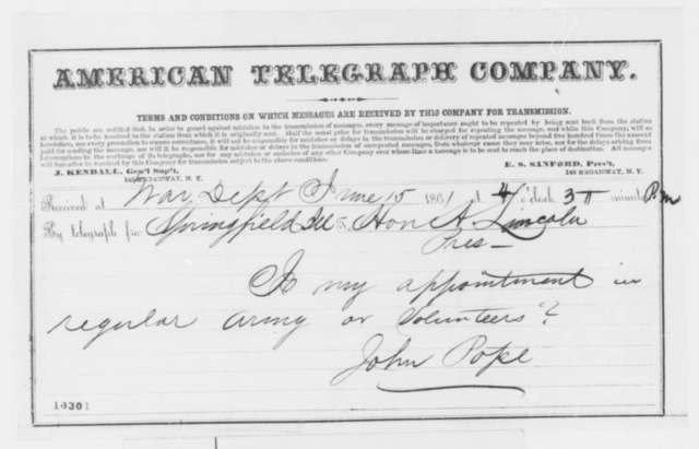 John Pope to Abraham Lincoln, Saturday, June 15, 1861  (Telegram inquiring about his commission)