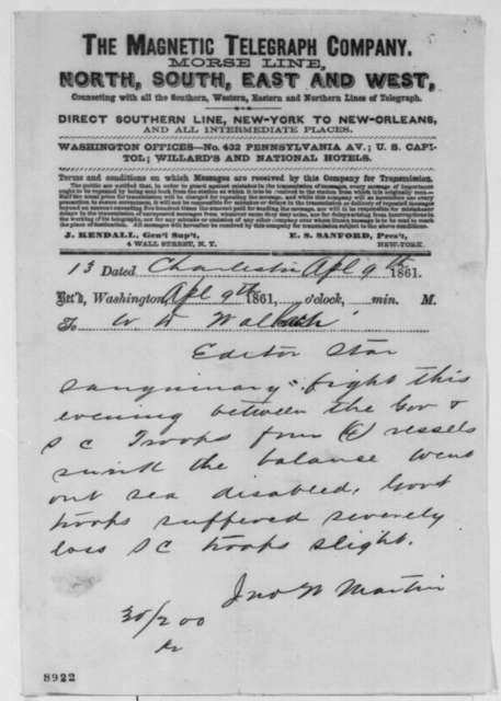 John W. Martin to W[illiam] D. Wallach, Tuesday, April 09, 1861  (Telegram reporting of battle in Charleston Harbor)