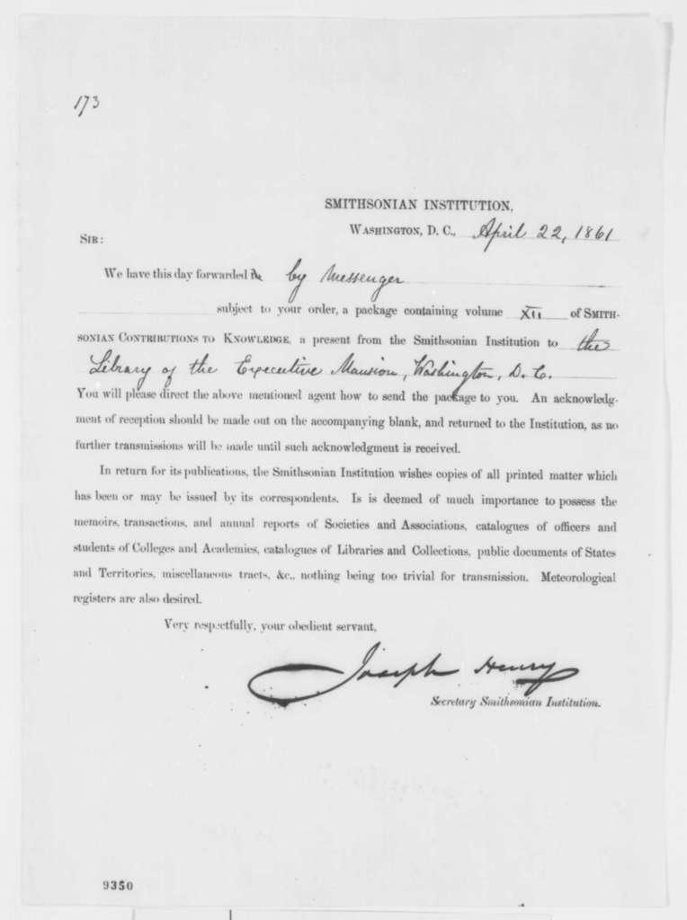 Joseph Henry to Abraham Lincoln, Monday, April 22, 1861  (Sends Smithsonian Institution volume)