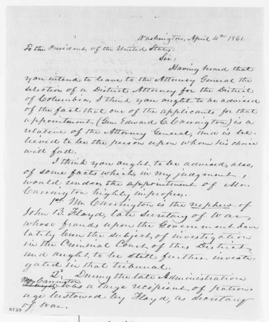 Joseph J. Coombs to Abraham Lincoln, Thursday, April 04, 1861  (Opposes appointment of Edward Carrington; with note from Edward Bates to Lincoln, April 8, 1861)