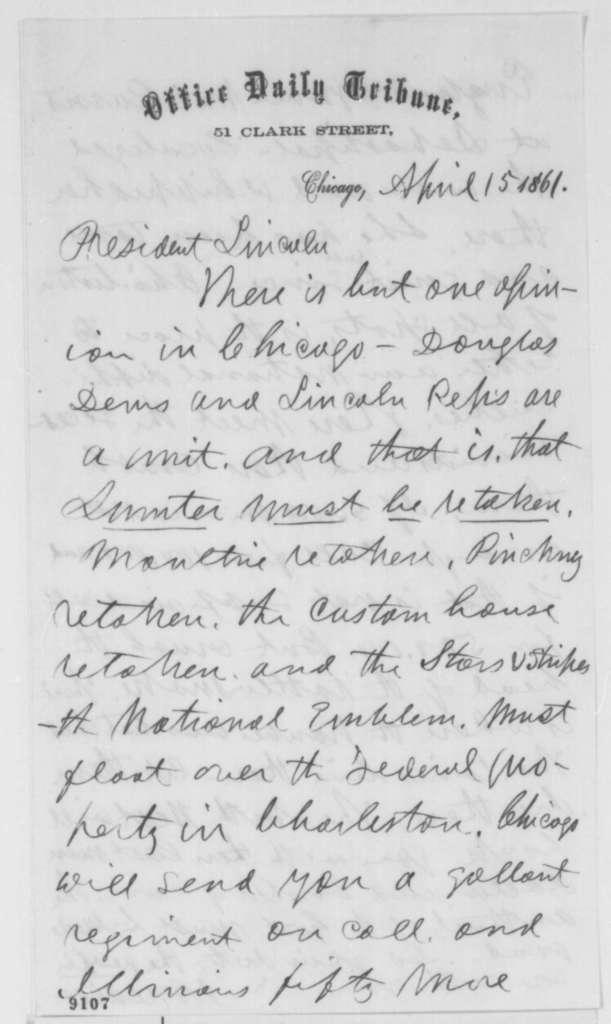 Joseph Medill to Abraham Lincoln, Monday, April 15, 1861  (Rebellion should be crushed immediately)