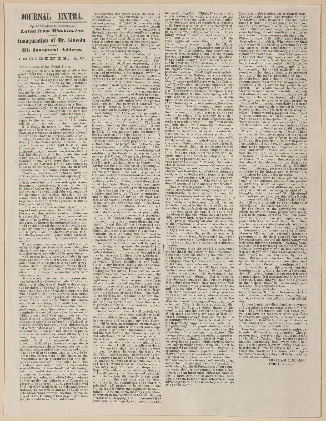 Journal Extra, [newspaper]. Latest from Washington, Inauguration of Mr. Lincoln. His inaugural address. Incidents, &c.