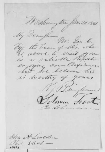 Kinsley S. Bingham, Solomon Foot, and Zachariah Chandler to Abraham Lincoln, Monday, January 21, 1861  (Introduction; with lists in Lincoln's hand)