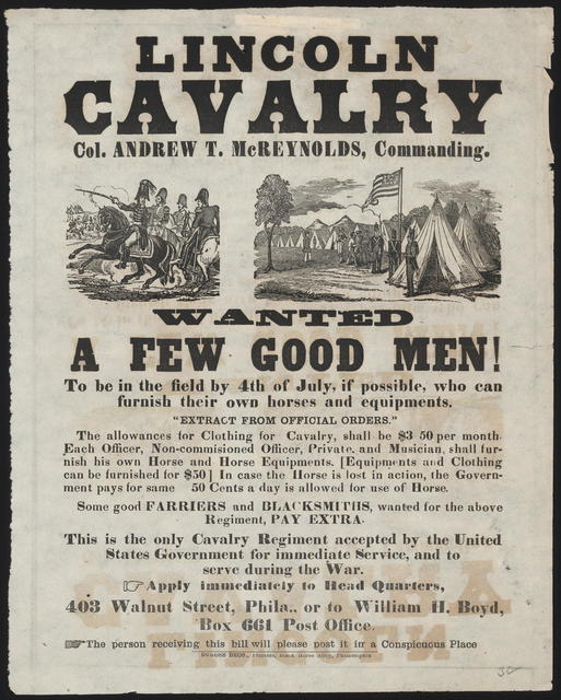 Lincoln Calvary. Col Andrew T. McReynolds, Commanding. Wanted. A few good men!