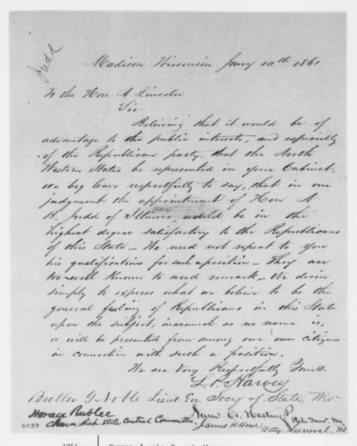 Louis P. Harvey,  et al. to Abraham Lincoln, Thursday, January 10, 1861  (Wisconsin Republicans recommend Judd for cabinet)
